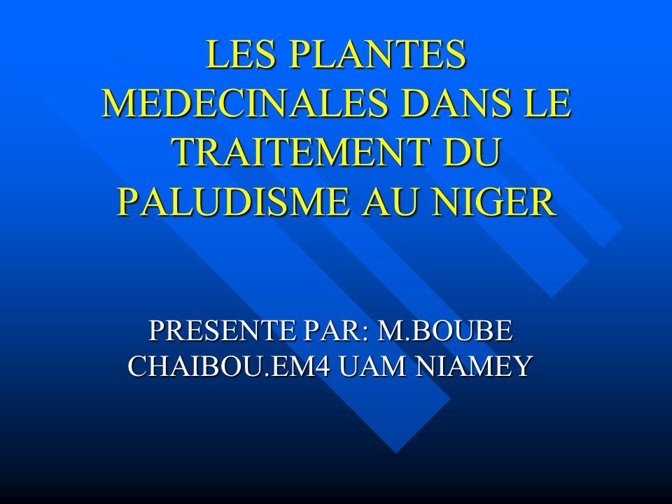 LES PLANTES MEDECINALES DANS LE TRAITEMENT DU PALUDISME AU NIGER