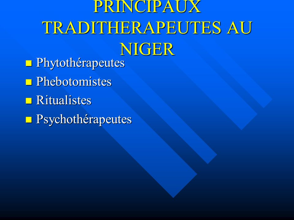 PRINCIPAUX TRADITHERAPEUTES AU NIGER