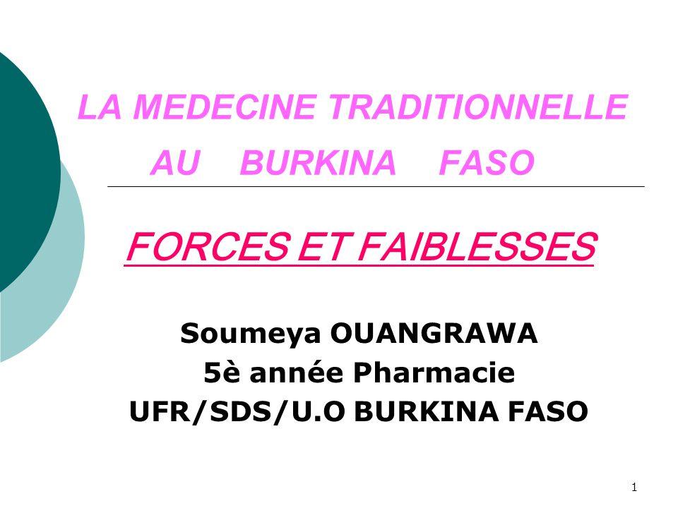LA MEDECINE TRADITIONNELLE AU BURKINA FASO
