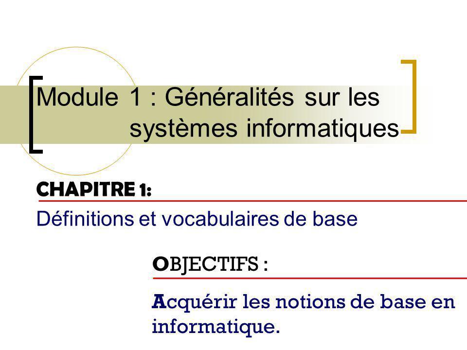 Module 1 : Généralités sur les systèmes informatiques