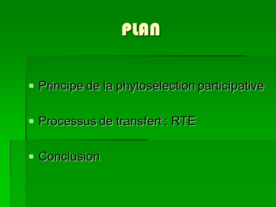 PLAN Principe de la phytosélection participative
