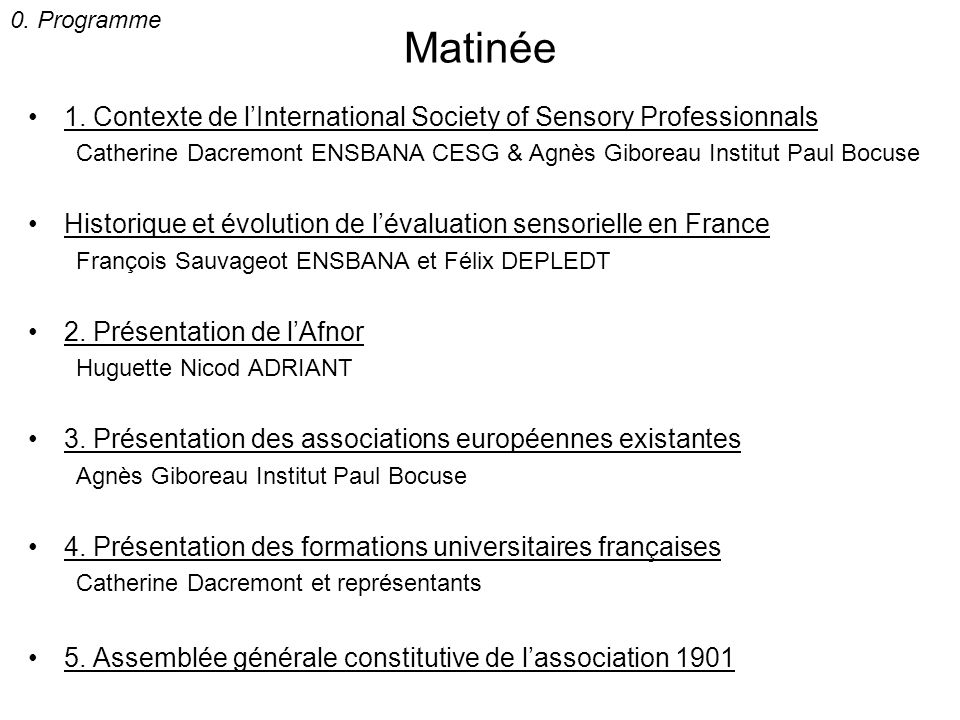 0. Programme Matinée. 1. Contexte de l'International Society of Sensory Professionnals.