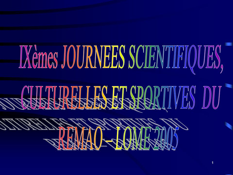 IXèmes JOURNEES SCIENTIFIQUES, CULTURELLES ET SPORTIVES DU