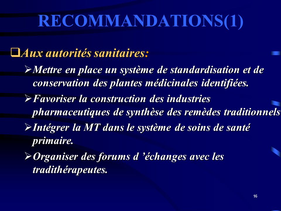 RECOMMANDATIONS(1) Aux autorités sanitaires: