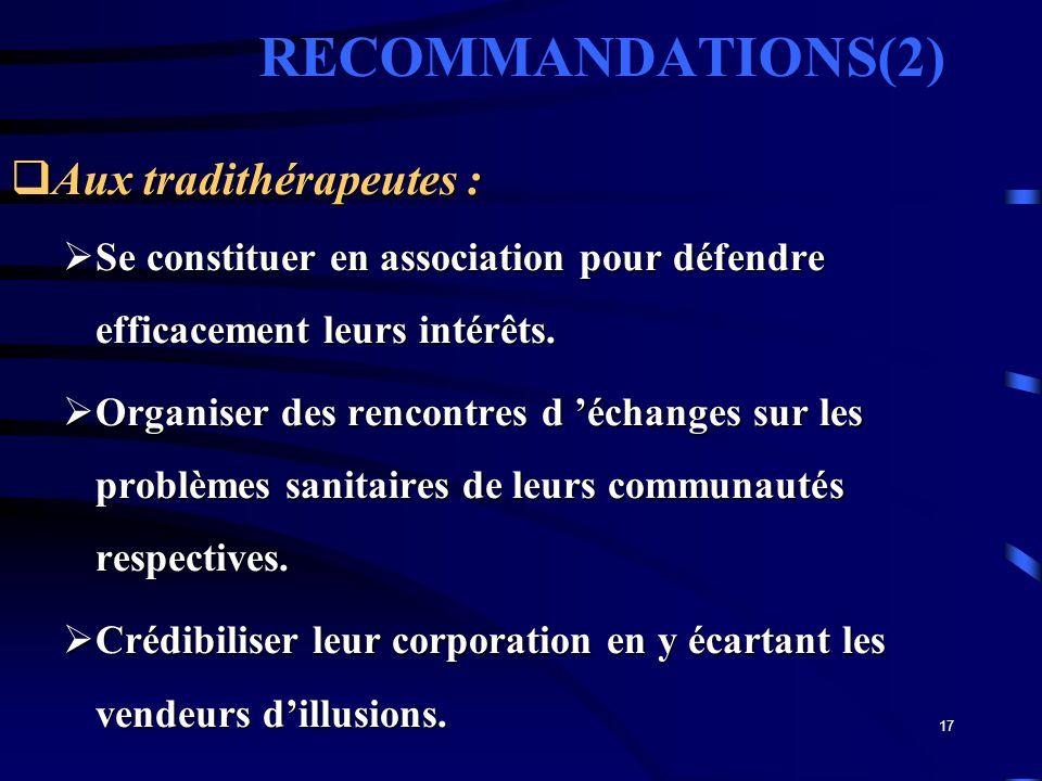 RECOMMANDATIONS(2) Aux tradithérapeutes :