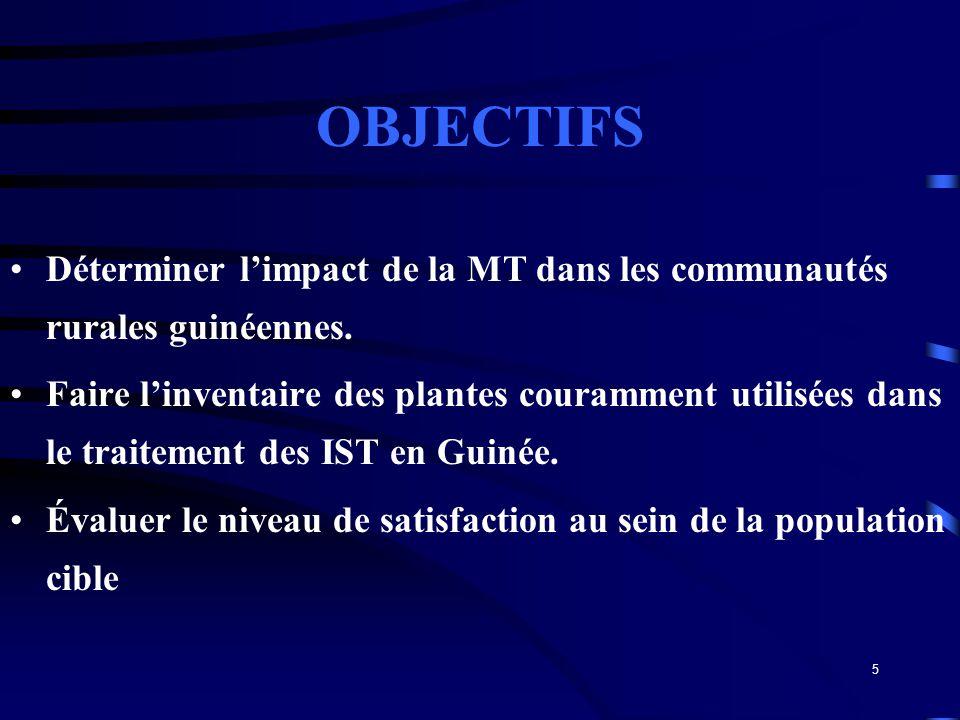 OBJECTIFS Déterminer l'impact de la MT dans les communautés rurales guinéennes.