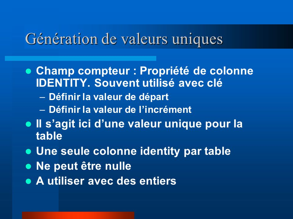Génération de valeurs uniques