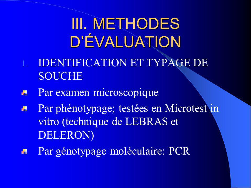 III. METHODES D'ÉVALUATION