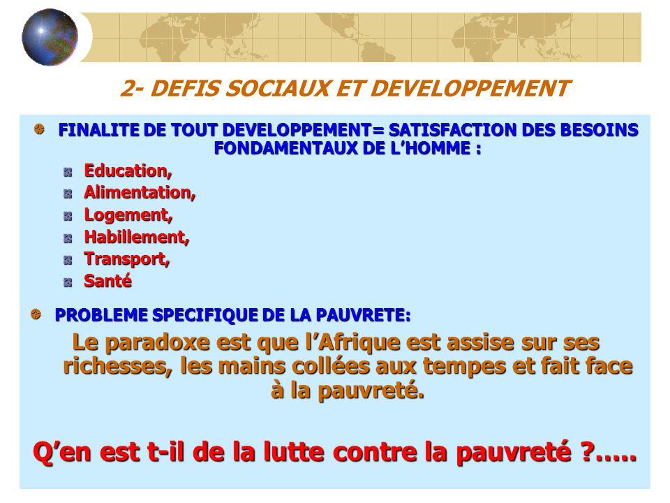 2- DEFIS SOCIAUX ET DEVELOPPEMENT