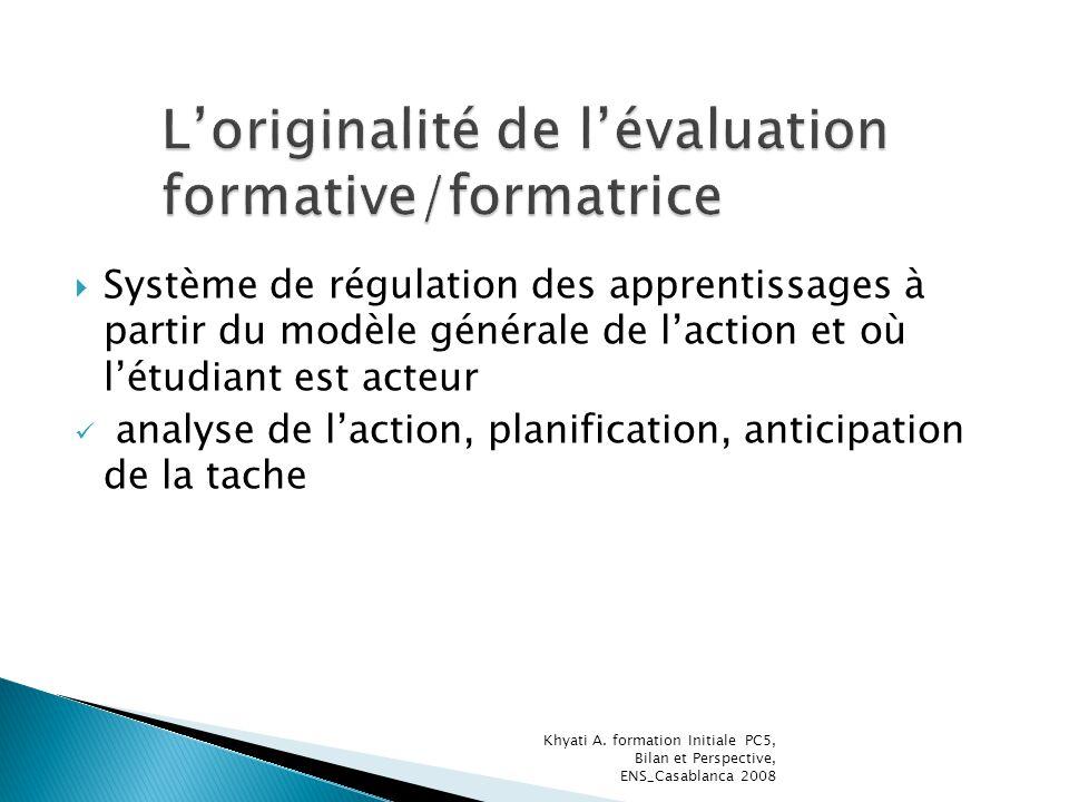 L'originalité de l'évaluation formative/formatrice