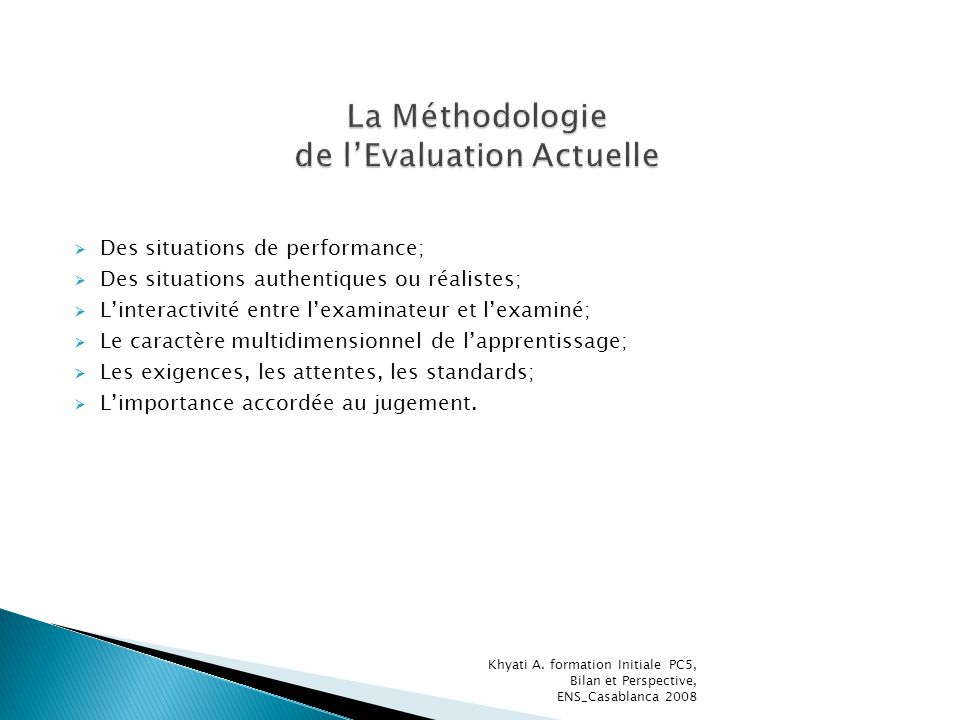 La Méthodologie de l'Evaluation Actuelle