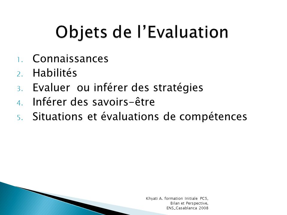 Objets de l'Evaluation