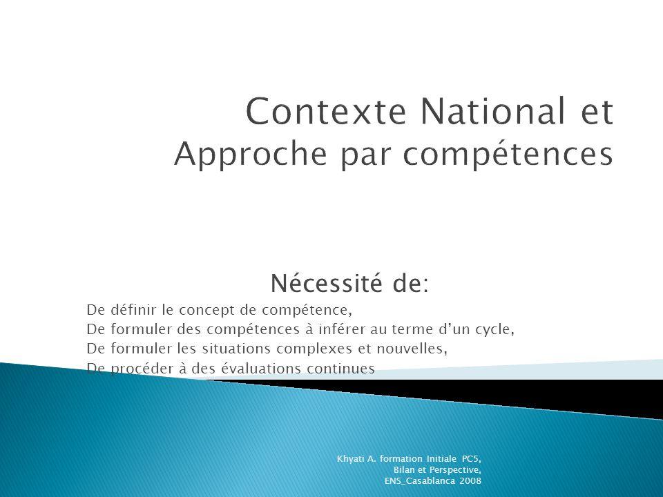 Contexte National et Approche par compétences