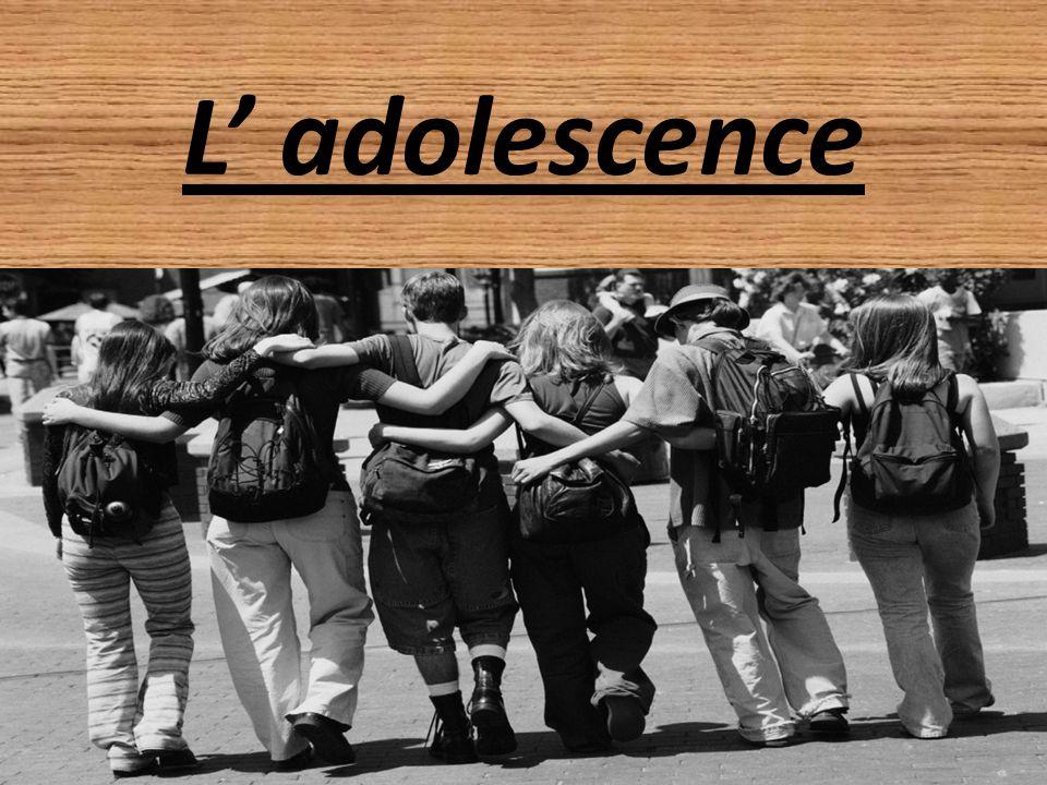 L' adolescence