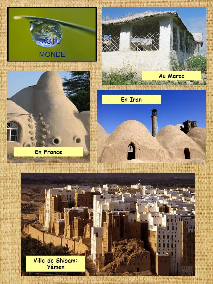 ACTU' MONDE Au Maroc En Iran En France Ville de Shibam: Yémen