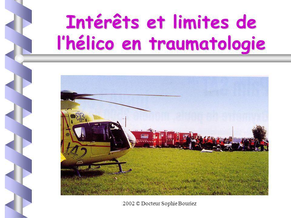 Intérêts et limites de l'hélico en traumatologie
