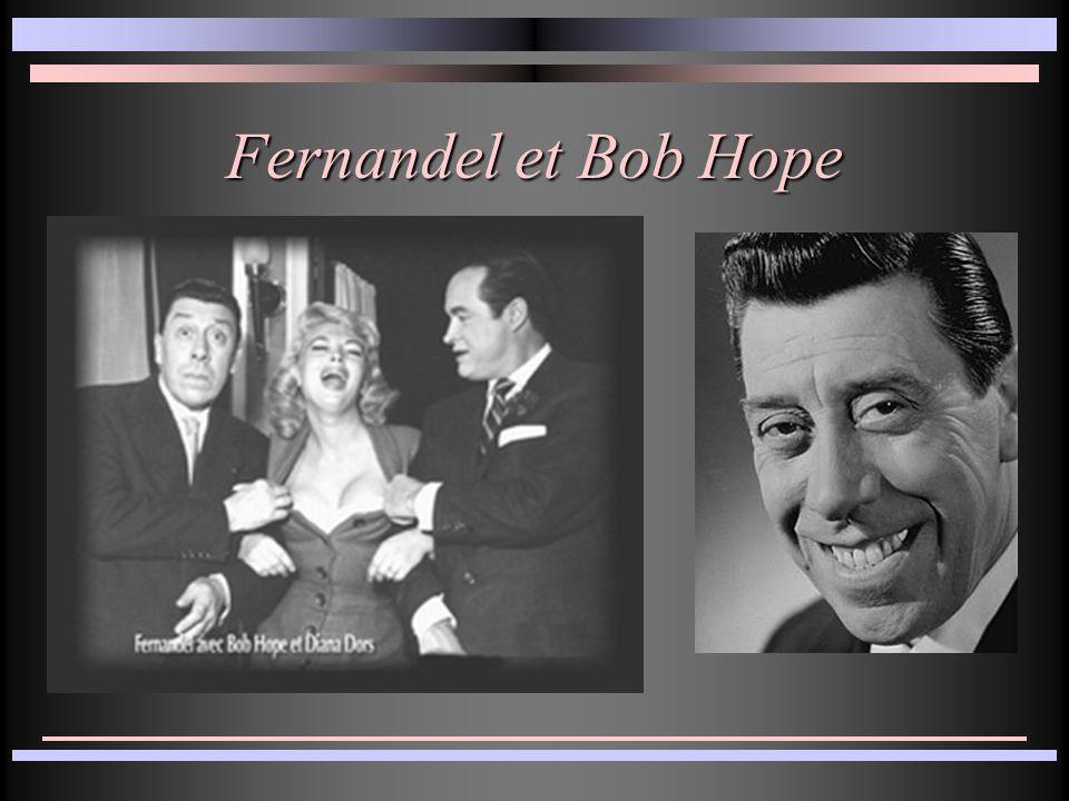 Fernandel et Bob Hope