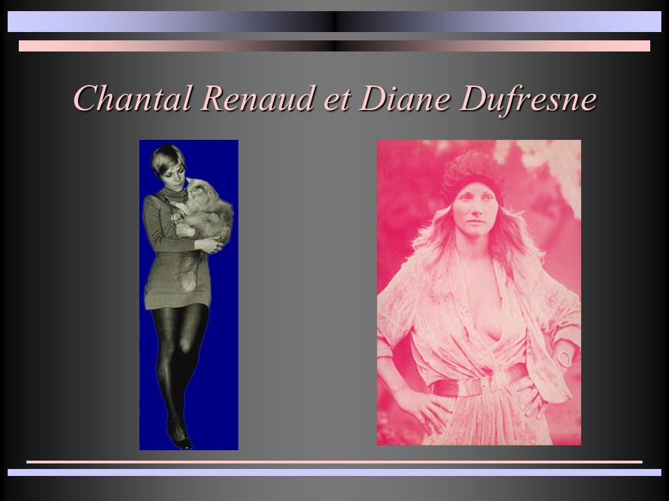 Chantal Renaud et Diane Dufresne