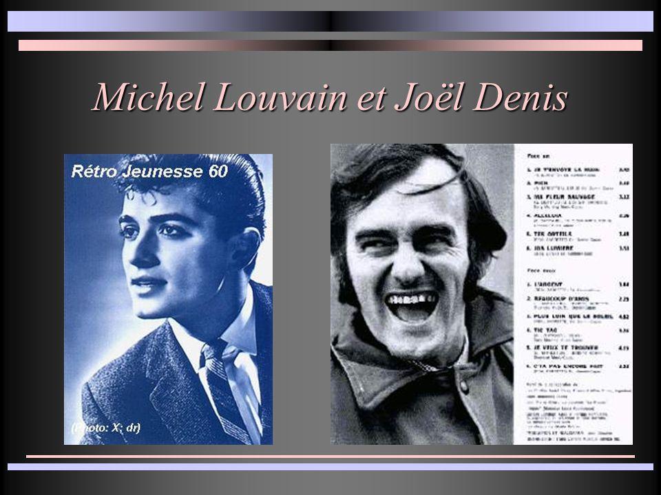Michel Louvain et Joël Denis