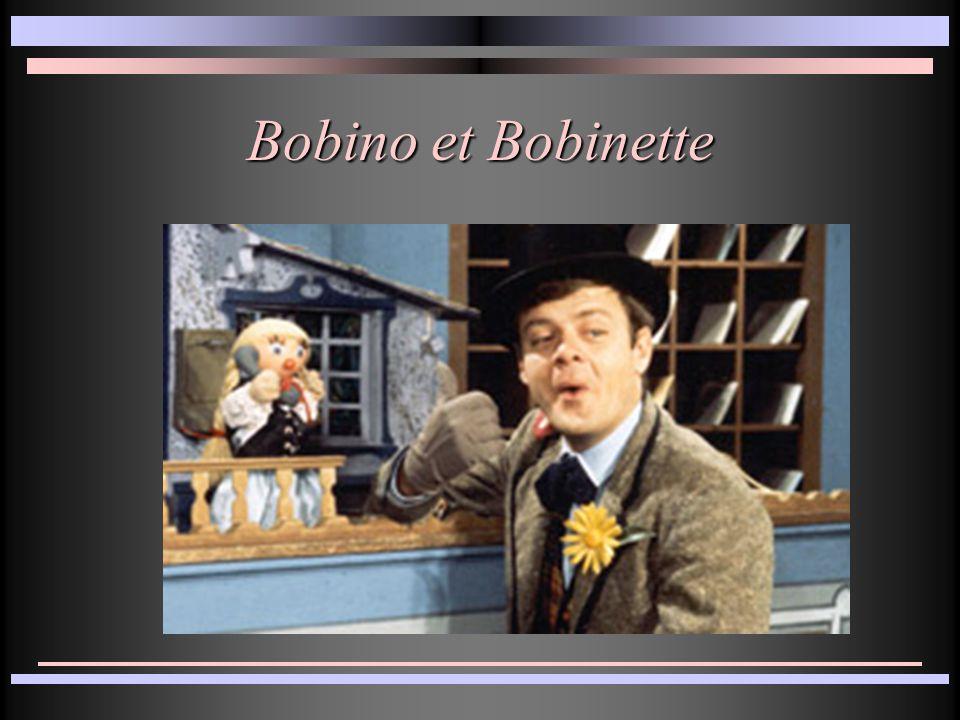 Bobino et Bobinette