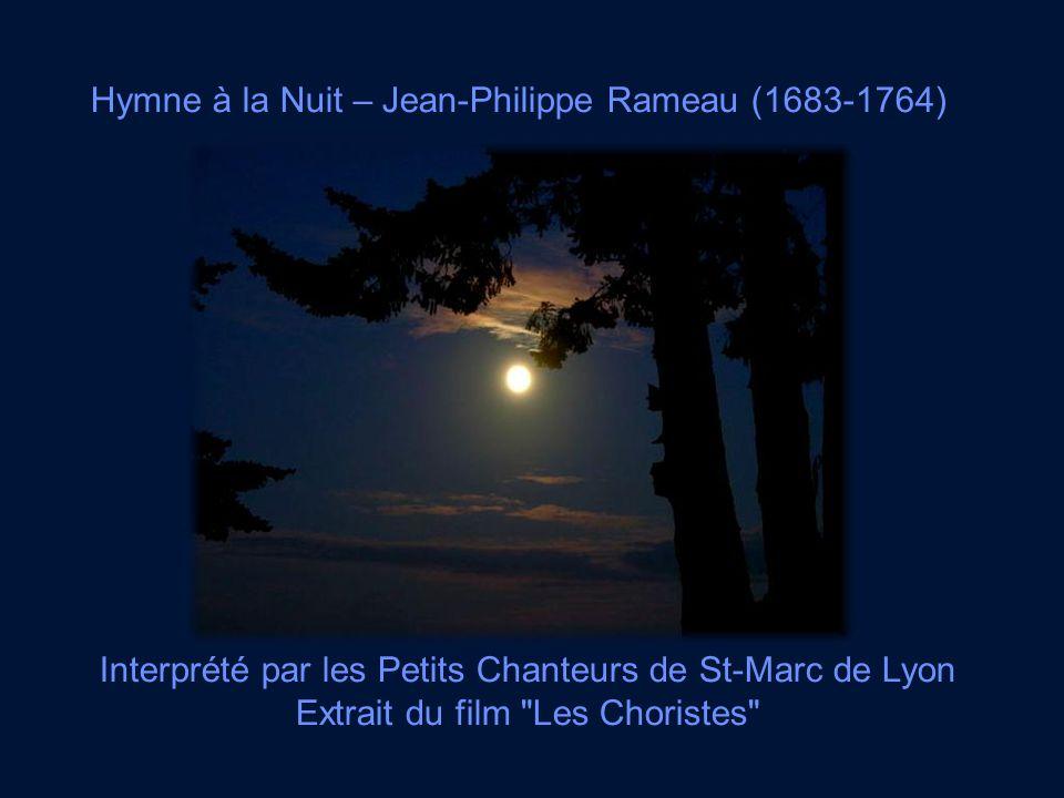 Hymne à la Nuit – Jean-Philippe Rameau (1683-1764)
