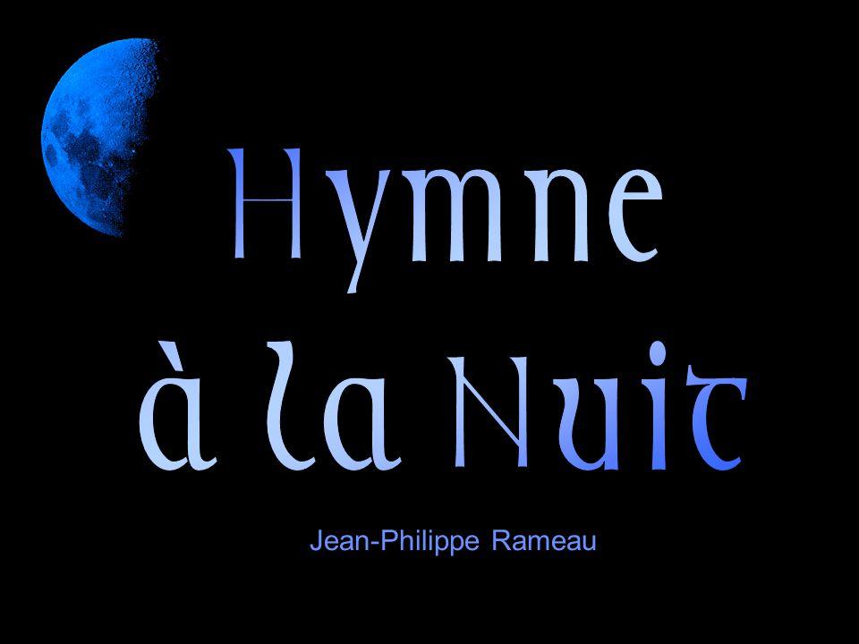 Hymne à la Nuit Jean-Philippe Rameau