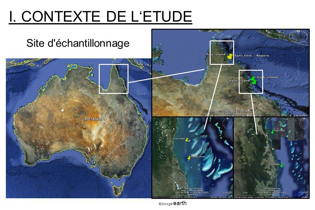 I. CONTEXTE DE L'ETUDE Site d échantillonnage ©Google earth 3