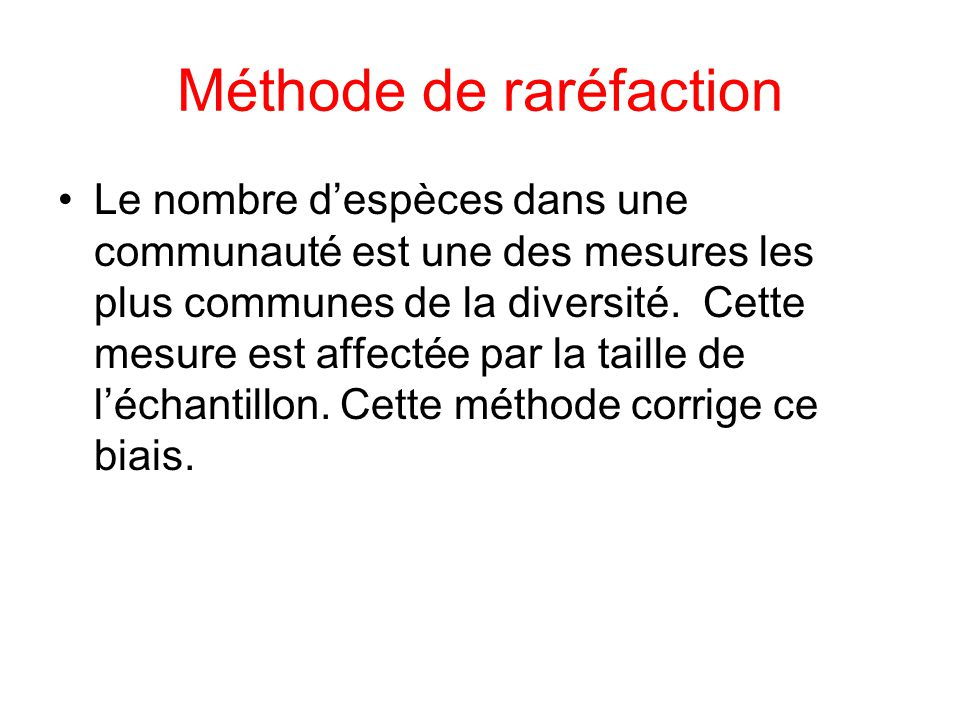 Méthode de raréfaction