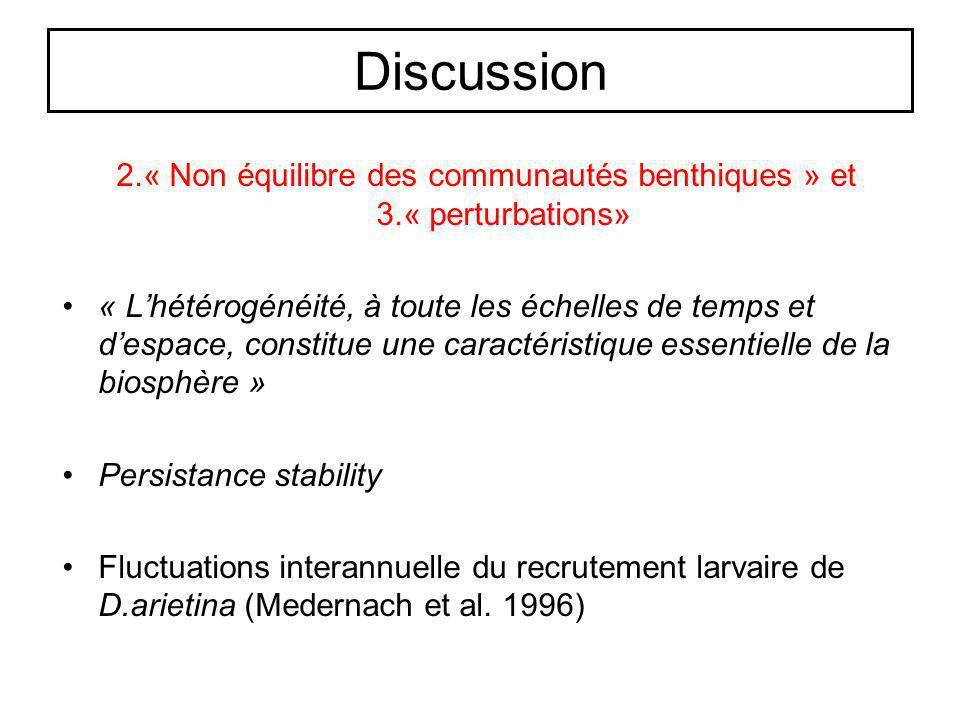 2.« Non équilibre des communautés benthiques » et 3.« perturbations»