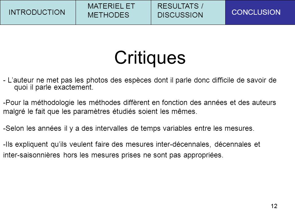 Critiques MATERIEL ET METHODES RESULTATS / DISCUSSION INTRODUCTION