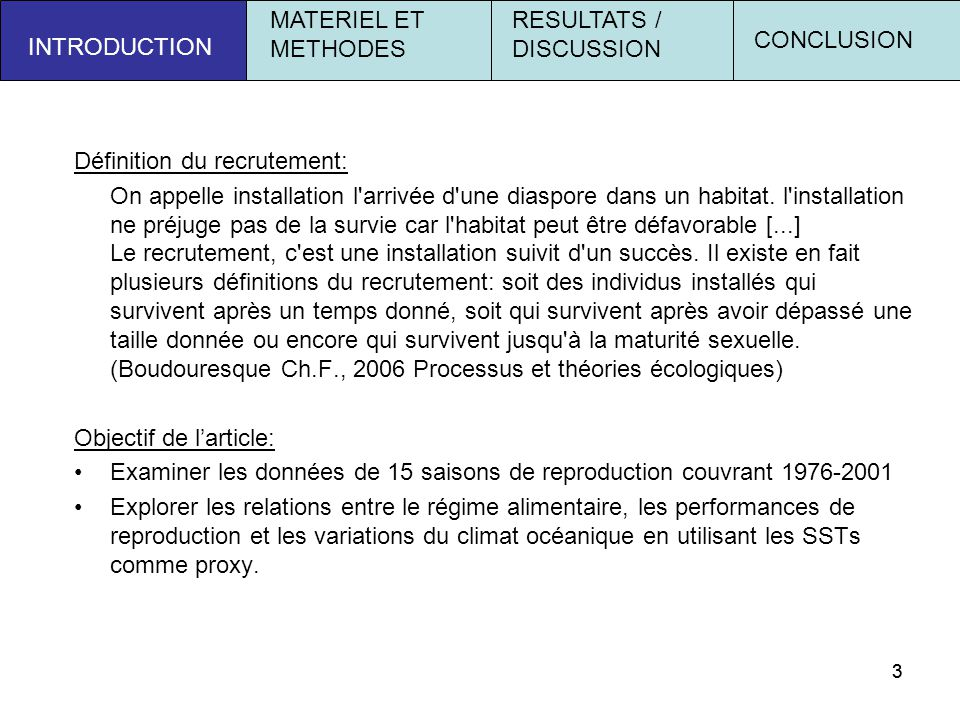 RESULTATS / DISCUSSION CONCLUSION INTRODUCTION