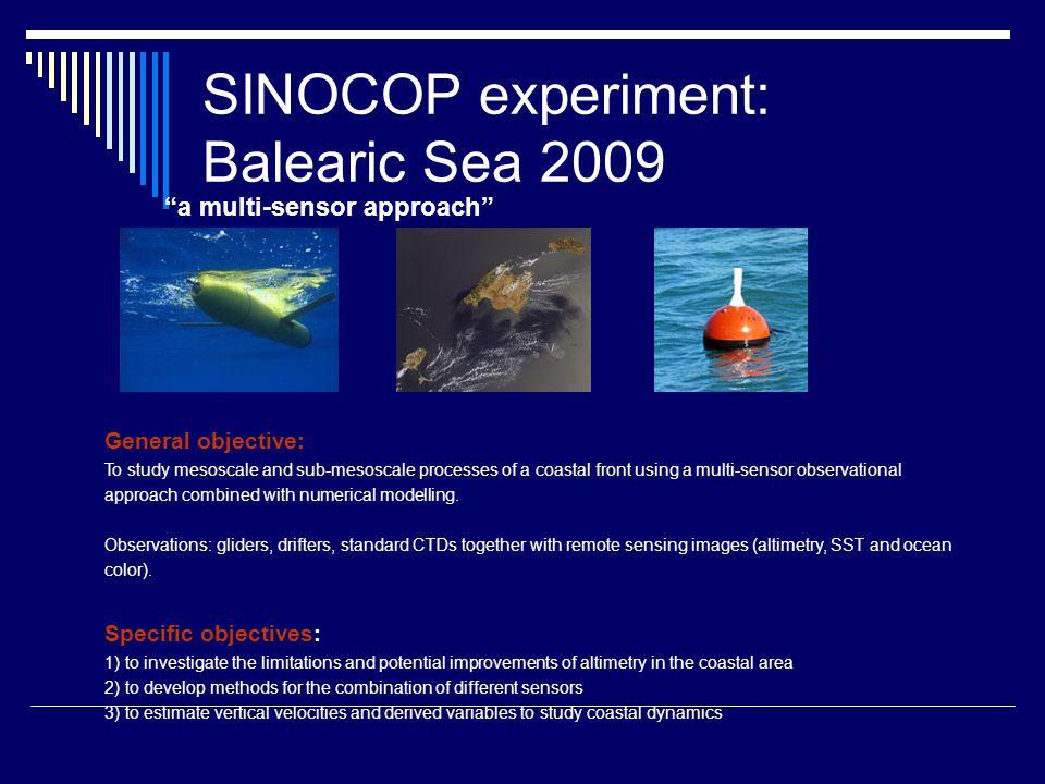 SINOCOP experiment: Balearic Sea 2009