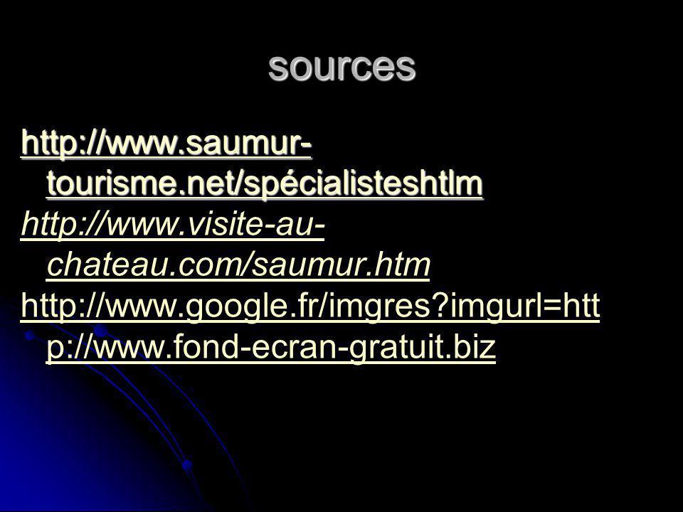sources http://www.saumur-tourisme.net/spécialisteshtlm