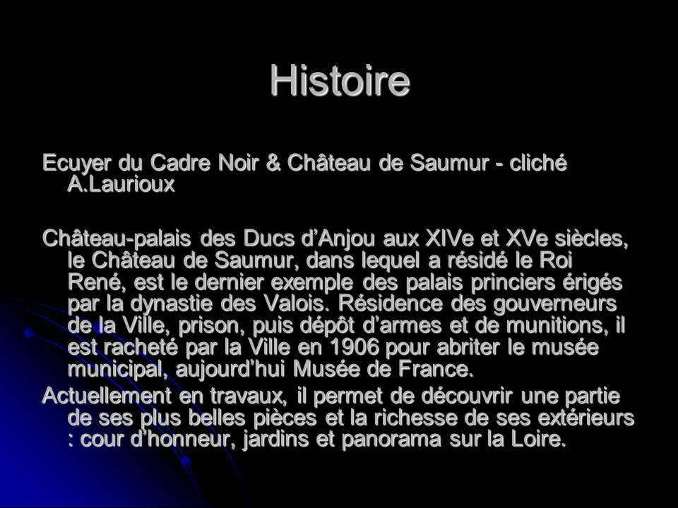 Histoire Ecuyer du Cadre Noir & Château de Saumur - cliché A.Laurioux