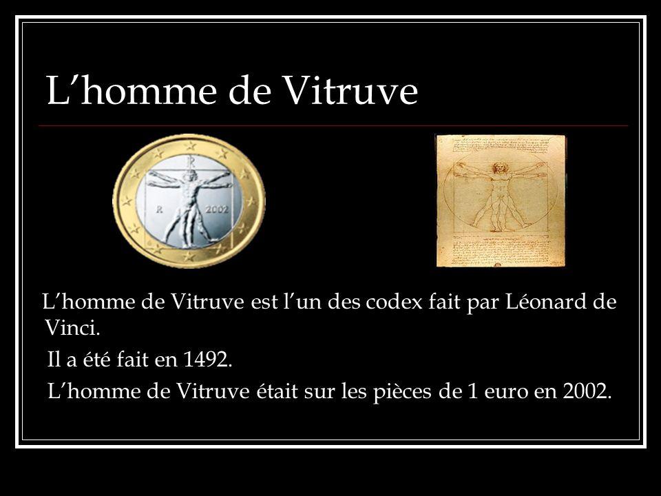 L'homme de Vitruve L'homme de Vitruve est l'un des codex fait par Léonard de Vinci. Il a été fait en 1492.