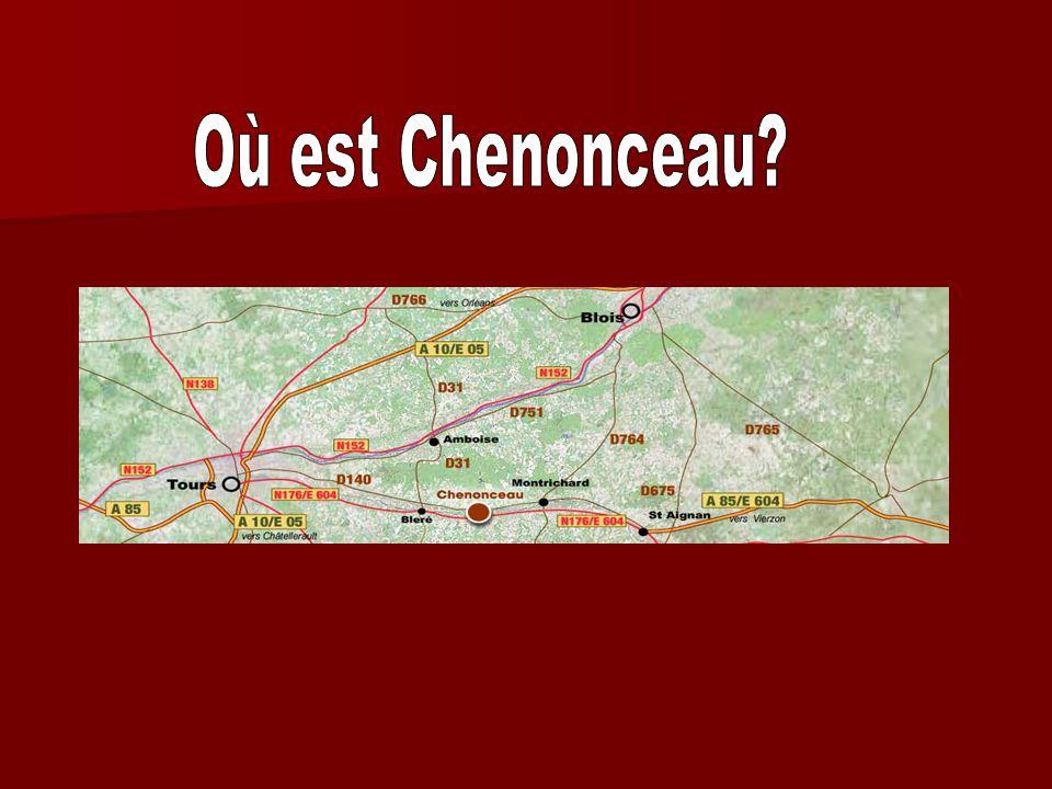 Où est Chenonceau