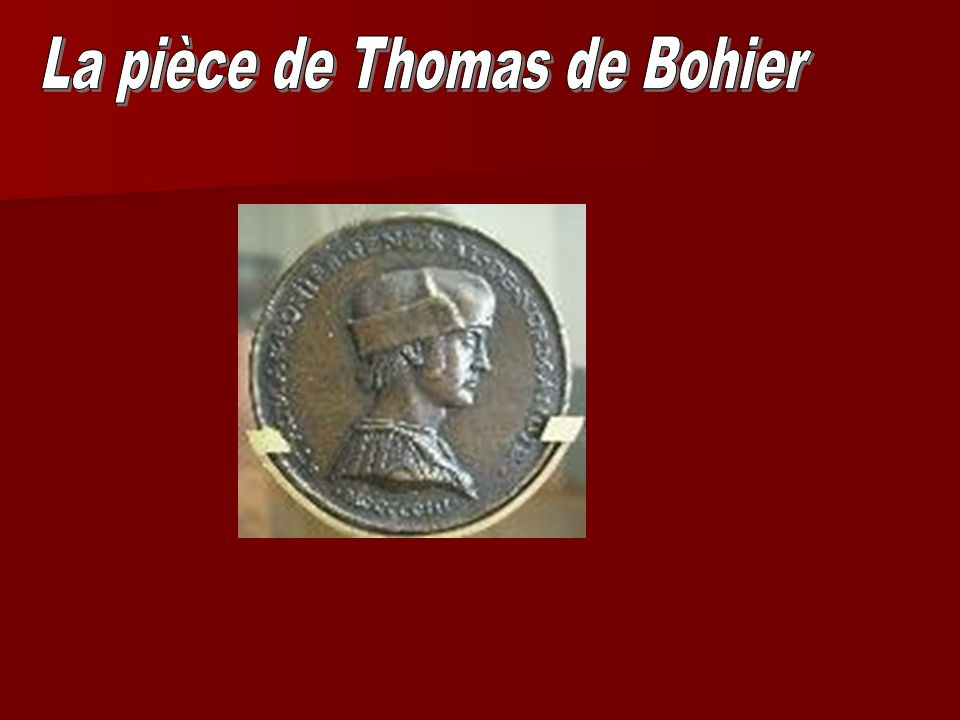 La pièce de Thomas de Bohier