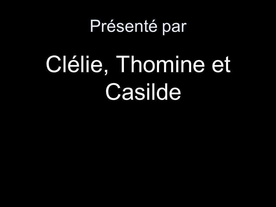 Clélie, Thomine et Casilde