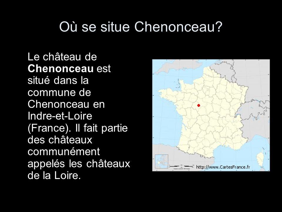 Où se situe Chenonceau