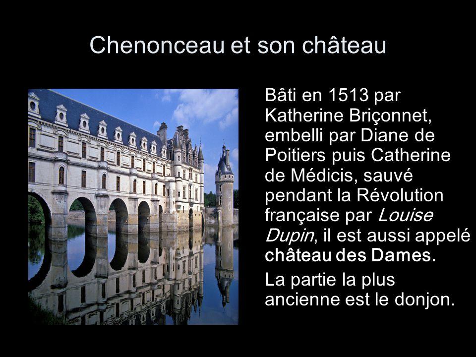 Chenonceau et son château