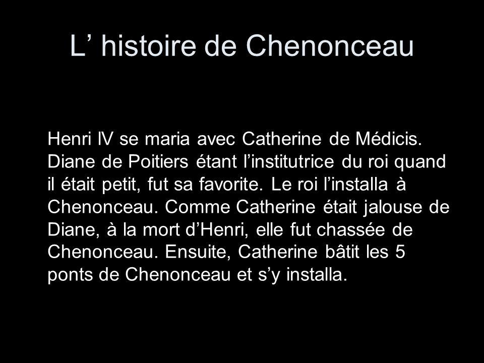 L' histoire de Chenonceau