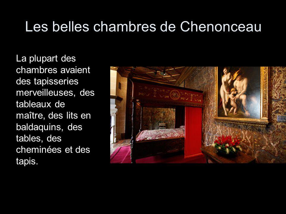 Les belles chambres de Chenonceau