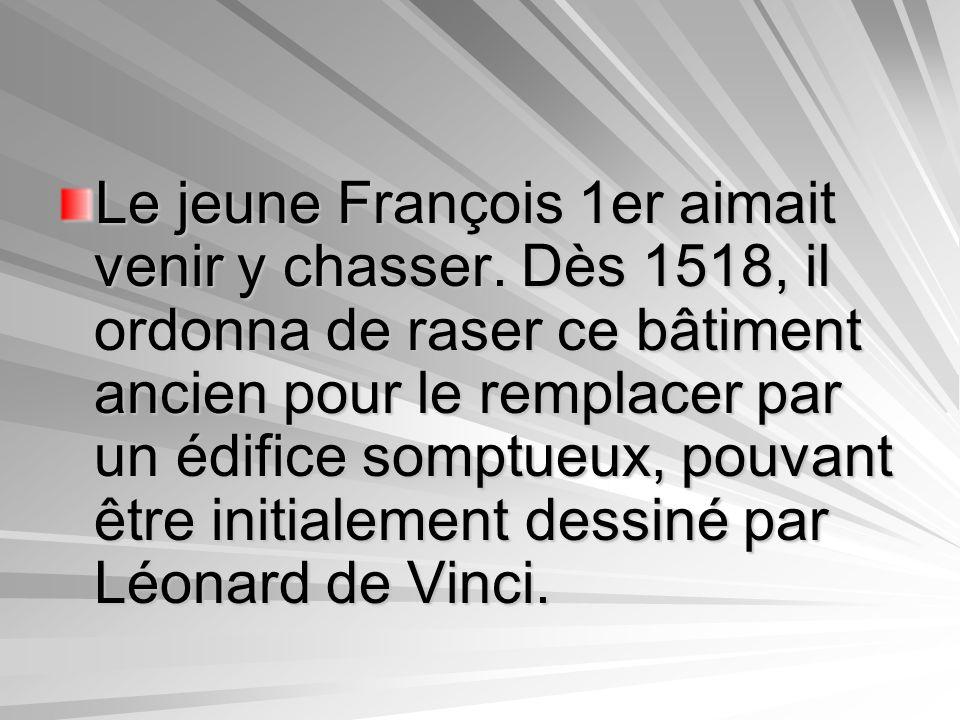 Le jeune François 1er aimait venir y chasser