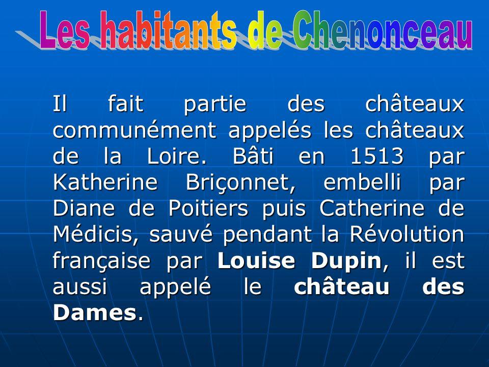 Les habitants de Chenonceau
