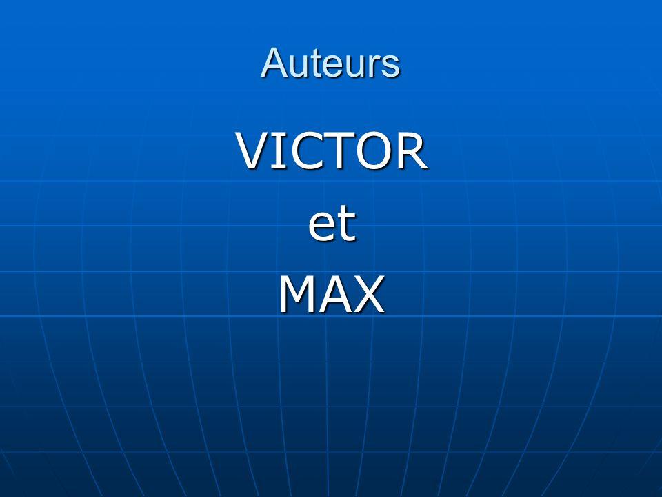 Auteurs VICTOR et MAX