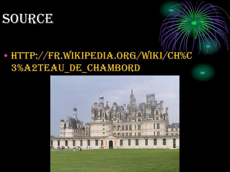 source http://fr.wikipedia.org/wiki/Ch%C3%A2teau_de_Chambord