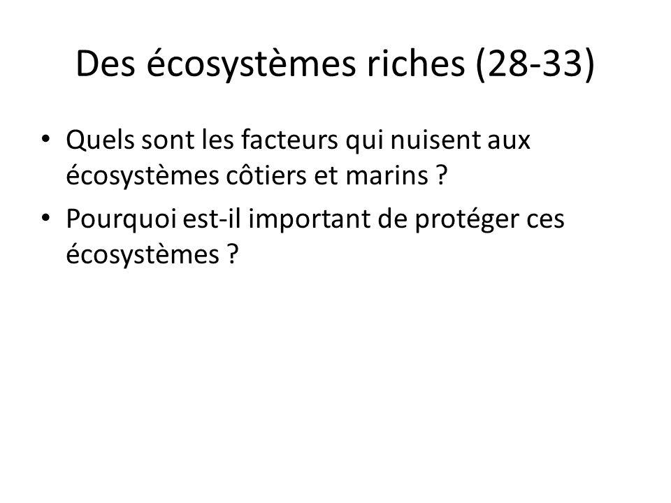 Des écosystèmes riches (28-33)