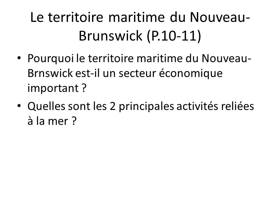 Le territoire maritime du Nouveau-Brunswick (P.10-11)