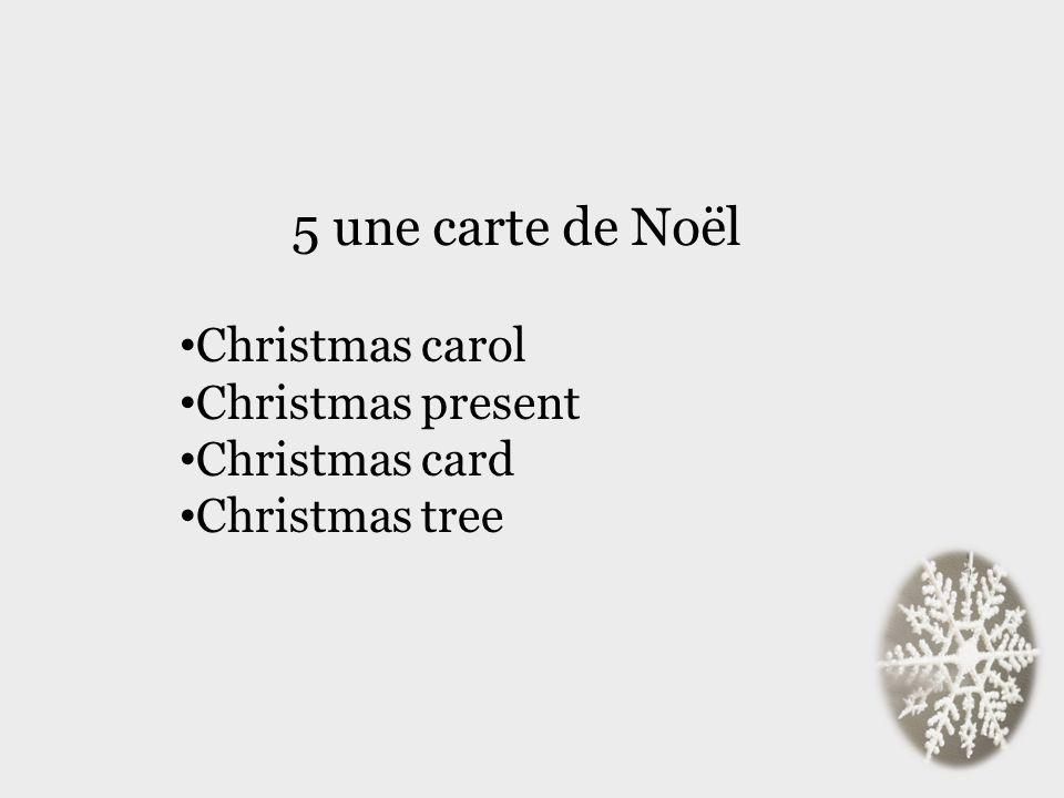5 une carte de Noël Christmas carol Christmas present Christmas card