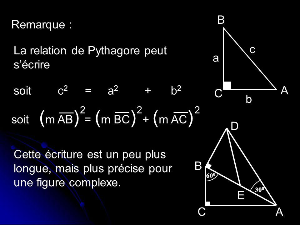 La relation de Pythagore peut s'écrire